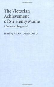 The Victorian achievement of Sir Henry Maine : a centennial reappraisal