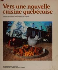 Vers une nouvelle cuisine quebecoise