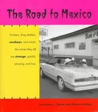 The Road to Mexico (Southwest Center Series)