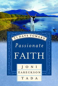 31 Days Toward Passionate Faith (31 Days Series)