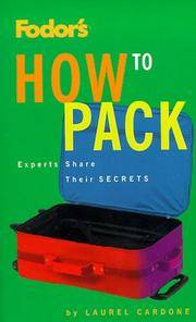 How to Pack: Experts Share Their Secrets (Fodor's)