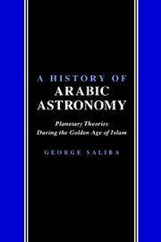 HISTORY OF ARABIC ASTRONOMY by SALIBA  - Paperback  - from A - Z Books (SKU: BD13-9780814780237)