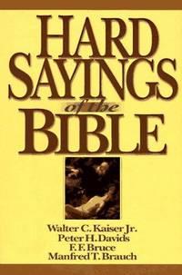 Hard Sayings of the Bible (Hard Sayings Series the Hard Sayings) [Hardcover] Kaiser Jr., Walter...