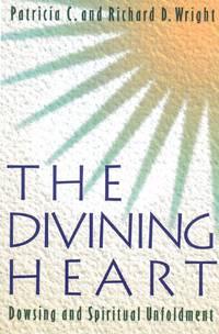 DIVINING HEART: Dowsing & Spiritual Unfoldment