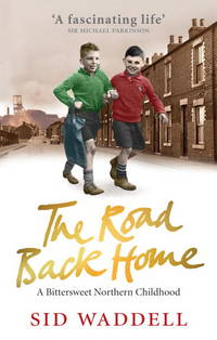 The Road Back Home: A Bittersweet Northern Childhood(Chinese Edition)