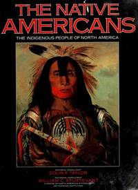 The Native Americans: The indigenous people of North America by Colin F.; Sturtevant Taylor - Hardcover - from Discover Books (SKU: 3387908018)