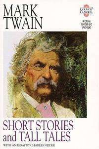 image of Mark Twain: Short Stories and Tall Tales (Courage Classics)