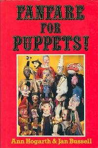 Fanfare for puppets! : A personal and idiosyncratic view of the puppet theatre