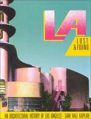 L A Lost & Found: An Architectural History of Los Angeles (California Architecture &...