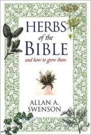 Herbs of the Bible by Allan A. Swenson - Paperback - 2003 - from Lady Lisa's Bookshop (SKU: 28132)
