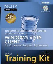 MCITP Self-Paced Training Kit (Exam 70-623): Supporting and Troubleshooting Applications on a...