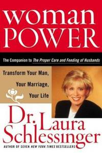 Woman Power by  Laura Schlessinger - Hardcover - 2004 - from Squirreled Away Books and Biblio.com
