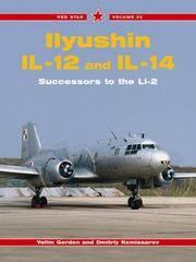 Ilyushin ll-12 and ll-14  Successors to the Li-2 - Red Star Vol. 25