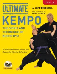 Ultimate Kempo: The Spirit and Technique of Kosho Ryu [DVD Included]