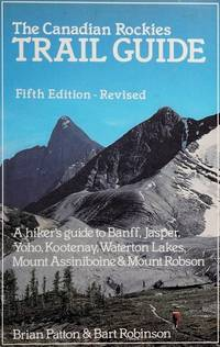 image of The Canadian Rockies Trail Guide (5th ed.)