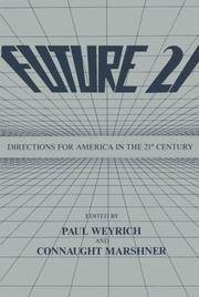 Future 21: Directions for America in the 21st Century