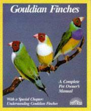 image of Gouldian Finches: Everything About Purchase, Housing, Care, Nutrition, Breeding, and Diseases