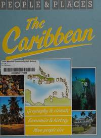 The Caribbean (People & Places Ser.)