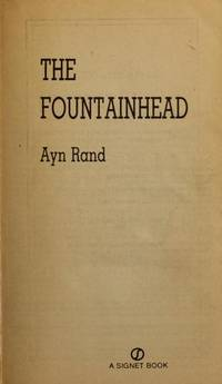 The Fountainhead. [paperback]