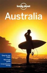 Lonely Planet Australia (Travel Guide) by  Meg  Tom; Worby - Paperback - 2013 - from Borgasorus Books, Inc and Biblio.com