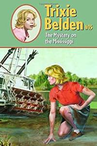 image of Trixie Belden and the Mystery on the Mississippi #15