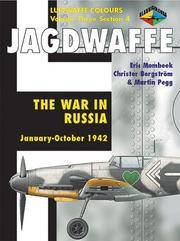Jadgwaffe: The War in Russia January - October 1942 (Luftwaffe Colours,  Vol. 3, Section 4)