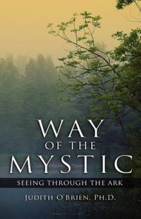 Way of the Mystic: Seeing Through the Ark