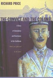 image of The Convict and the Colonel: A Story of Colonialism and Resistance in the Caribbean