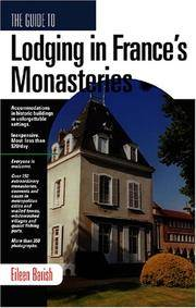 GD TO LODGING IN FRANCE'S MONASTARIES (Guide to Lodging in France's Monasteries)