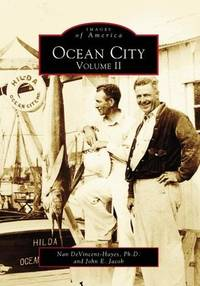 Ocean City Volume II [Images of America series]