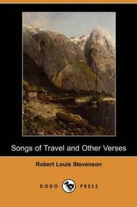 image of Songs of Travel and Other Verses (Dodo Press)