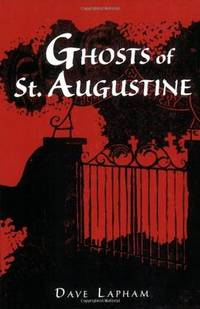 GHOSTS OF ST AUGUSTINE [Paperback] LAPHAM
