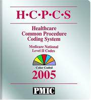 H.C.P.C.S, 2005 Health Care Procedure Coding System: National Level II Medicare Codes