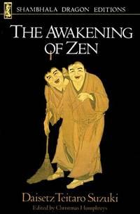 AWAKENING OF ZEN (Shambhala dragon editions)