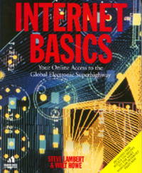 Internet Basics:  Your Map to the Global Electronic Super Highway