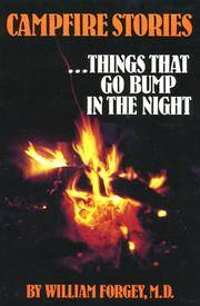Campfire Stories, Vol. 1: Things That Go Bump in the Night by William W. Forgey M.D - Paperback - 2002 - from ThatBookGuy and Biblio.com