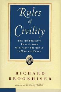 The RULES OF CIVILITY Brookhiser, Richard