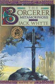 Sorcerer Bk. 5 : Metamorphosis by  Jack Whyte - Paperback - from Better World Books  (SKU: GRP105324642)