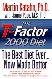 The T-Factor 2000 Diet: The Best Diet Ever, Now Made Better
