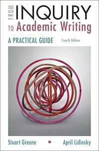 From Inquiry to Academic Writing: A Practical Guide by  April  Lidinsky - from GreatDeals4You (SKU: E9-8509)