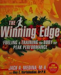 The Winning Edge: Fueling & Training the Body for Peak Performance