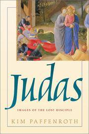 Judas Images of the Lost Disciple