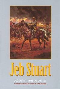 Jeb Stuart by  John W Thomason - Paperback - 1994 - from Chequamegon Book Company and Biblio.com