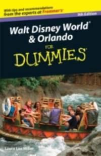 Walt Disney World and Orlando for Dummies--9th Edition