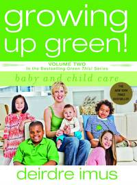 Growing Up Green! Volume Two