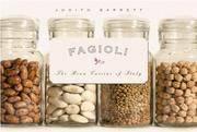 Fagioli: The Bean Cuisine of Italy