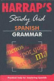 Spanish Grammar : Harrap's Study Aid