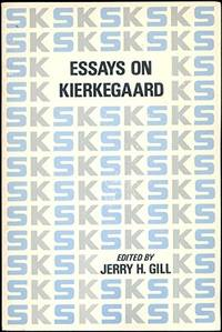 Essays On Kierkegaard [Hardcover] by Gill, Jerry H, Ed - 1969