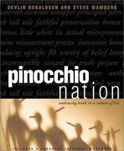 Pinocchio Nation : Embracing Truth in a Culture of Lies