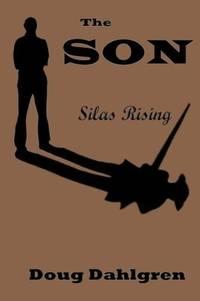 The SON Silas Rising